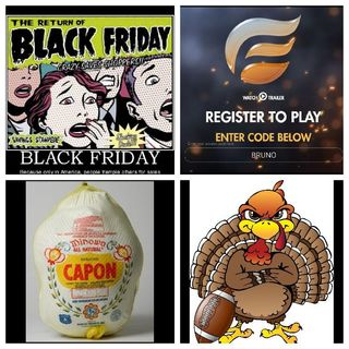11/23 - 2.2 - Black Friday Terror, Castrating Roosters & Tony's Game Day Picks!