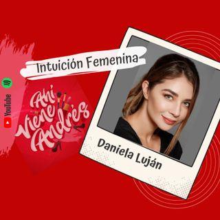 Ahí viene Andrés - T1 E3 Intuición femenina ft. Daniela Luján