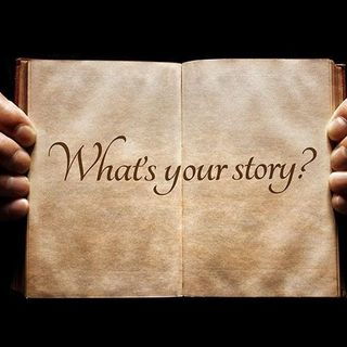 Your story - uncovering that story is the most important thing you ever do!
