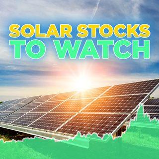 274. Solar Stocks to Watch w/ Gareth Soloway