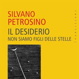 """Silvano Petrosino """"Il desiderio"""""""