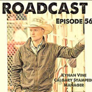 Episode 56 Kynan Vine Calgary Stampede Manager