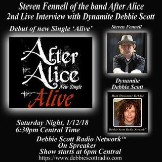 AFTER ALICE DEBUT & INTERVIEW WITH STEVEN FENNELL BY DYNAMITE DEBBIE !!  1-12-19