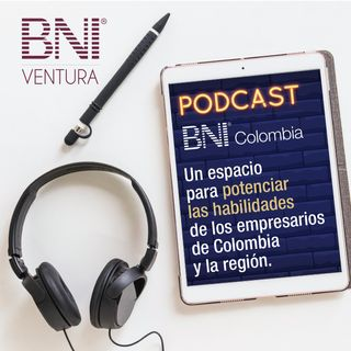 Podcast 001 BNI Colombia