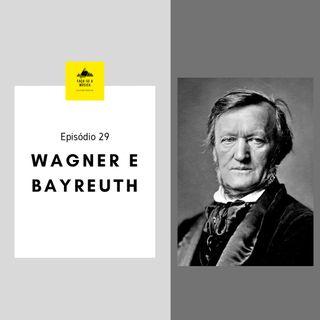 Wagner e Bayreuth