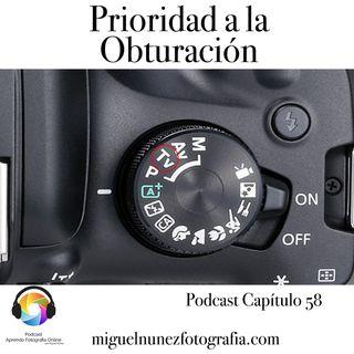Prioridad a la Obturacion - Capítulo 58 Podcast -