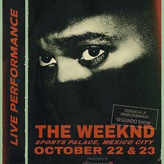#AntesDeUnConcierto - The Weeknd en el Palacio de los Deportes