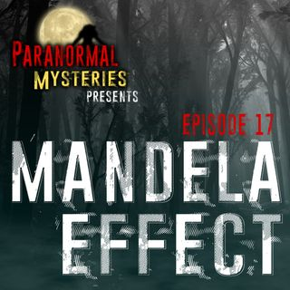 Mandela Effect: Origins & Phenomena