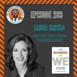 #263 - Laura Kriska, Cross-Cultural Relations Expert
