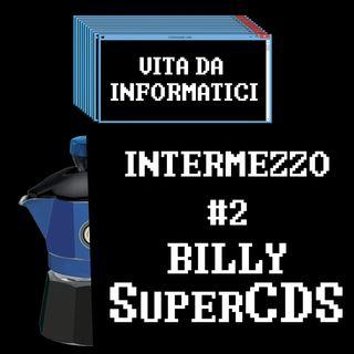 Intermezzo - Billy SuperCDS