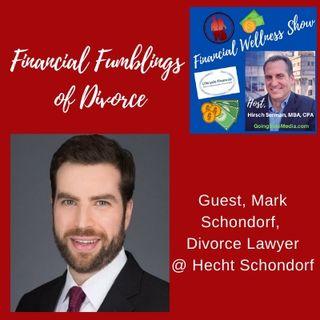 Mark Schondorf, Financial Fumblings of Divorce