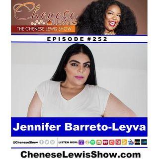 Jennifer Barreto- Leyva  | Episode #252