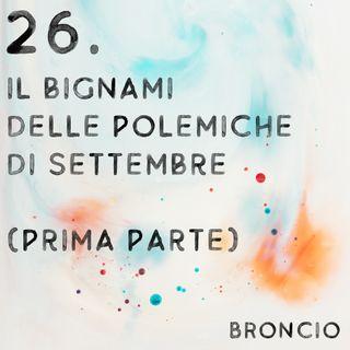 26 - Il Bignami delle polemiche di settembre (Prima parte)