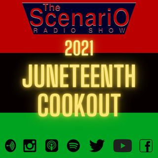 The 2021 Juneteenth Cookout