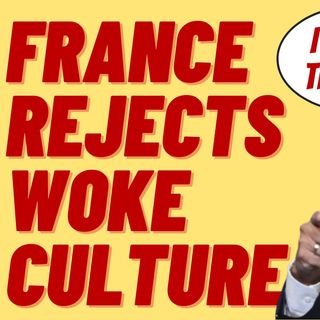 MACRON SAYS FRANCE INFECTED WITH WOKE IDEOLOGY FROM US UNIS