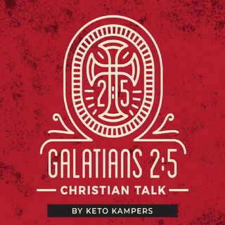 Glatians 2:5 Christian Talk - Pilot Episode