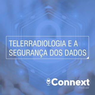 #19 - Telerradiologia e a segurança dos dados