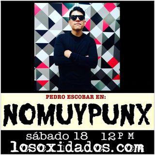 No Muy Punks con Pedro Escobar