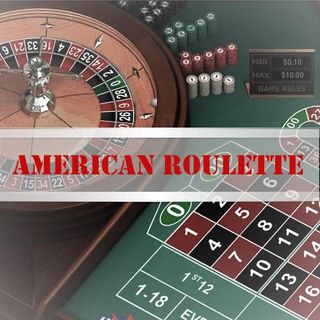 Ep. XXXIII - American Roulette: Must Try Game