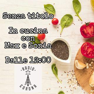 SENZA TITOLO IN CUCINA Sonia e Max