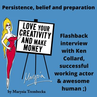 7. How to be a successful working actor, Marysia interviews Kenneth Collard
