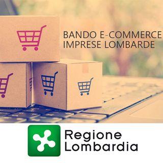 Regione Lombardia, Bando per sostenere l'e-commerce delle piccole e medie imprese