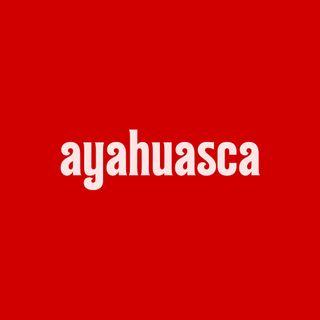 Ayahuasca psychodeliczny trip / Ku Pokrzepieniu