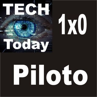 Piloto de Tecnología Hoy