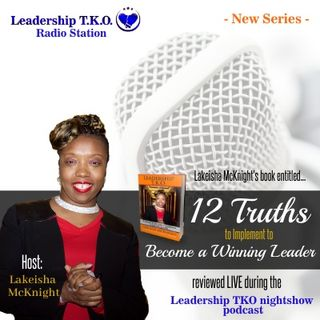 Unveiling of Leadership TKO Truth #1