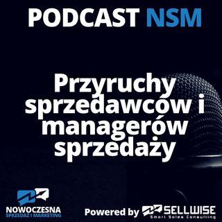 NSM 004: Przyruchy sprzedawców i managerów sprzedaży