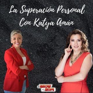 La Superación Personal Con Katya Amán