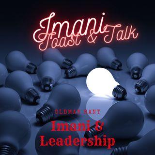 Toast&Talk Imani - Imani & Leadership