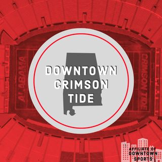 Downtown Crimson Tide Podcast