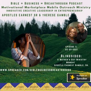 Blindsided - A Mother's Day Ministry Moment