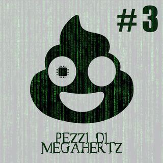 Pezzi di MEgahertz II - Piccolo e soffice PARTE 2