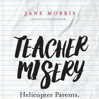 "Amazing Book Self Promotion Insights with Jane Morris, author of ""Teacher Misery"""