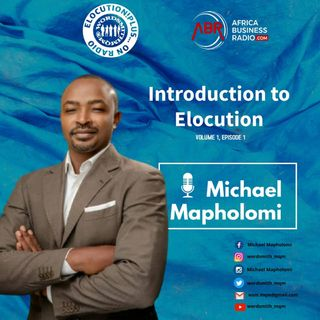 Introduction To Elocution Volume 1, Episode 1