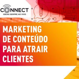 Ep 06 Marketing de conteúdo | Connect  - Sebrae PR