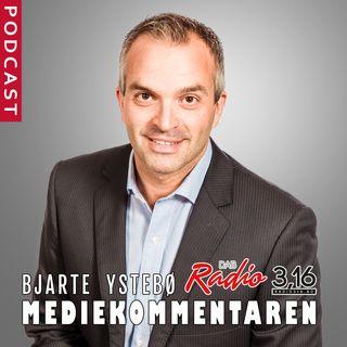 MEDIEKOMMENTAREN med Bjarte Ystebø