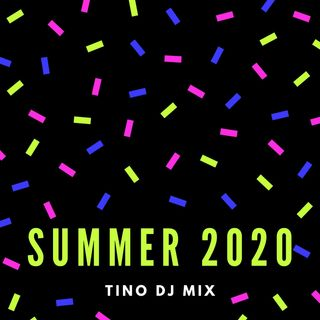 SUMMER MIX 2020 | TINO DJ