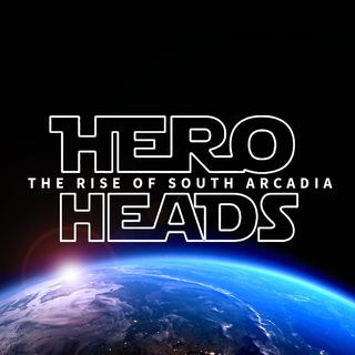 Hero Heads: The Rise of South Arcadia