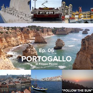 FOLLOW THE SUN // Ep.6 - PORTOGALLO di Filippo Piccini