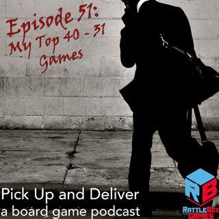 051: My Top 40-31