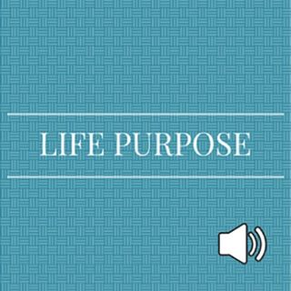 LE's Soul Treat 4/24 ~ Life Purpose