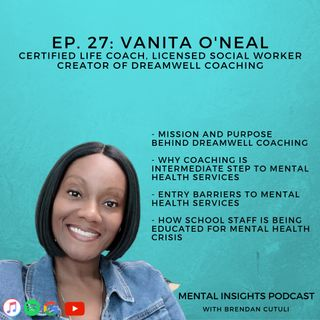 The Mission and Purpose Behind DreamWell Coaching | Vanita O'Neal