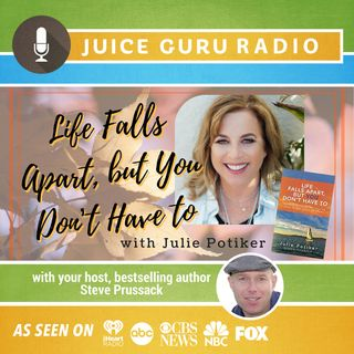 ep. 105: Life Falls Apart, but You Don't Have To with Julie Potiker