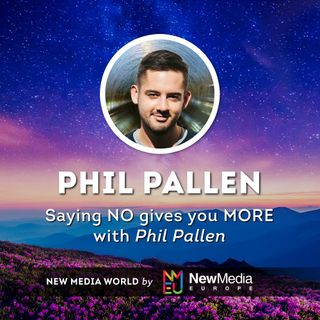 Phil Pallen: Saying NO Gives You MORE
