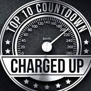 CHARGED UP TOP 10 COUNTDOWN Hoted By Spazz