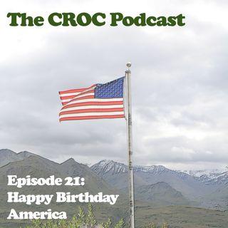 Ep 21: Happy Birthday America