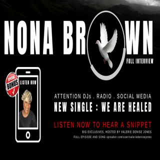 BIG Exclusive Interview With Gospel Artist, Nona Brown (Snippet Included)